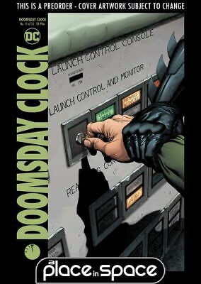 (Wk33) Doomsday Clock #11A - Preorder 14Th Aug
