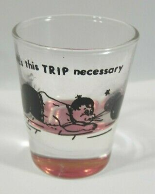 """Mid Century Vintage '60'S """"Was This Trip Necessary"""" Bowling Shot Glass"""