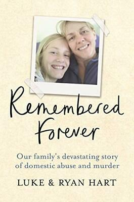Remembered Forever: Our family's devastating story of domesti New Paperback Book