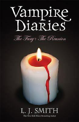 The Fury & the Reunion: Book 3 & 4 (Vampire Diaries) by L. J. Smith