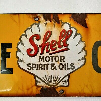 Nice Shell Motor Spirit and Oils Please Close Porcelain Sign.