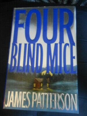 Four Blind Mice By James Patterson Hardback