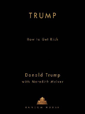 Trump: How To Get Rich (PDF)+ 5  Bonus ebooks With Master Resell Rights MR