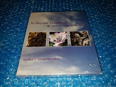 Is Anyone Listening? A Primer to Change Your Life Forever Gloria Sterling CD