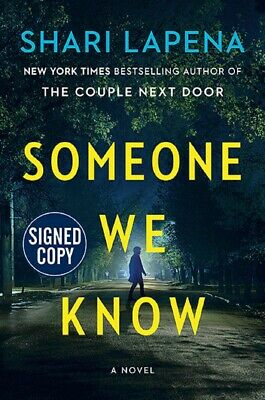 *SIGNED/AUTOGRAPHED* Someone We Know by Shari Lapena HARDCOVER - BRAND NEW!