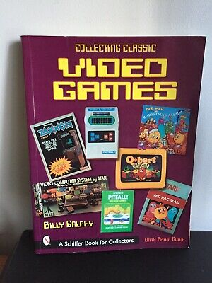 Collecting Classic Video Games (Billy Galaxy ) Soft Cover Collector's Book