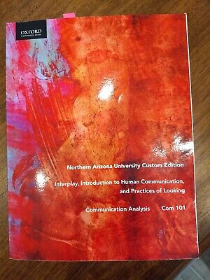 Interplay, Introduction to Human Communication, and Practices of Looking- NAU
