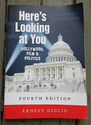 Here's Looking at You: Hollywood, Film & Politics by Giglio 4th Ed. Softcover
