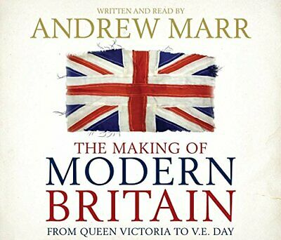 The Making of Modern Britain by Marr, Andrew CD-Audio Book The Cheap Fast Free