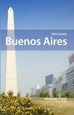 Buenos Aires (Innercities Cultural Guides) by Nick Caistor Book The Cheap Fast