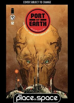 Port Of Earth #12 (Wk29)