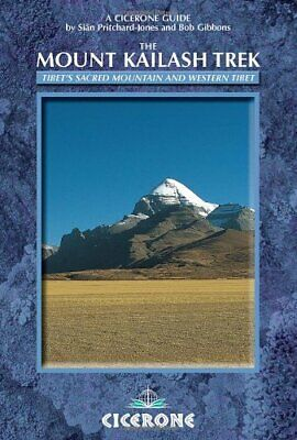 NEW - The Mount Kailash Trek: A trekker's and visitor's guide (A Cicerone Guide)