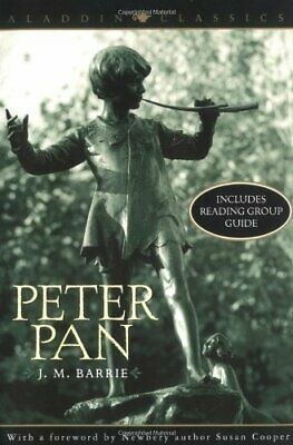 NEW - Peter Pan (Aladdin Classics) by Barrie, J. M.