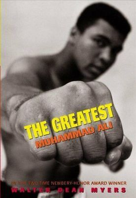 The Greatest: Muhammad Ali by Walter Dean Myers 9781338290141 (Paperback, 2018)