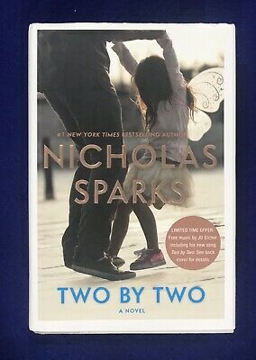 Two by Two by Nicholas Sparks (2016, Hardcover) Romance Novel/Domestic Fiction