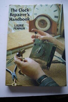 The Clock Repairer's Handbook by Laurie Penman Book The Cheap Fast Free Post
