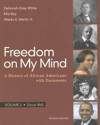 Freedom on My Mind, Volume 2: A History of African Americans, with Documents by