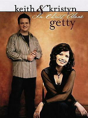 Keith and Kristyn Getty - in Christ Alone by Getty, Keith & Kristyn