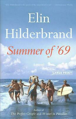 Summer of '69 by Elin Hilderbrand(2019,Hardcover)