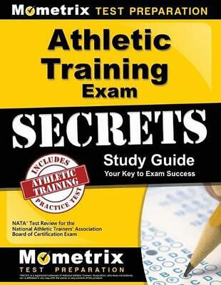 Athletic Training Exam Secrets Study Guide: Nata Test Review for the National At