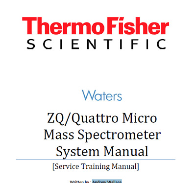 Waters  ZQ/Quattro Micro Mass Spectrometer Service Trainning Manual
