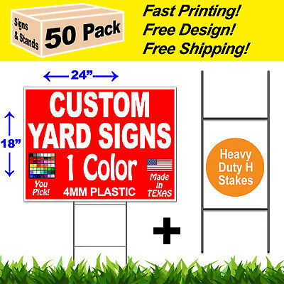 "50 - 18x24 Yard Signs Custom 1 Color 1 Side Screen Printed + FREE Stakes 10""x30"""