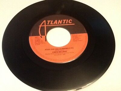Gwen McCrae Keep The Fire Burning 7 inch single Excellent  Northern Soul