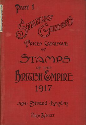 STANLEY GIBBONS: Priced Catalogue of Stamps of the British Empire 1917