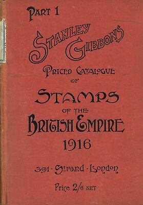 STANLEY GIBBONS: Priced Catalogue of Stamps of the British Empire 1916