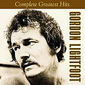 CD: Gordon Lightfoot Complete Greatest Hits 20 songs plus FREE item!!