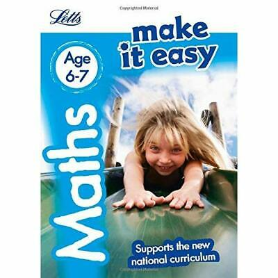 Maths Age 6-7: New Edition (Letts Make It Easy - New 20 - Paperback NEW Letts KS