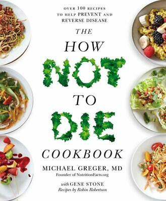 The How Not to Die Cookbook by Michael Greger 2019 Fast Delivery