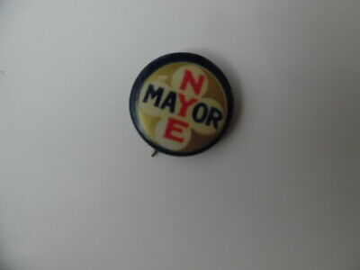 1912 Wallace Nye Mayor Pinback Button Minneapolis Minnesota Antique Original