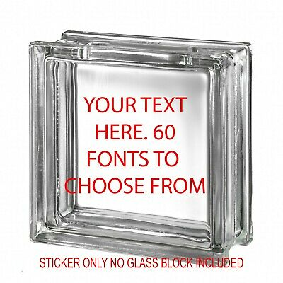 Customised Glass Block Decal Sticker 60 FONTS Quote 3 Sizes DIY design your own