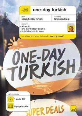 Teach Yourself One-Day Turkish [1CD + Guide] [TY: Language Guides]
