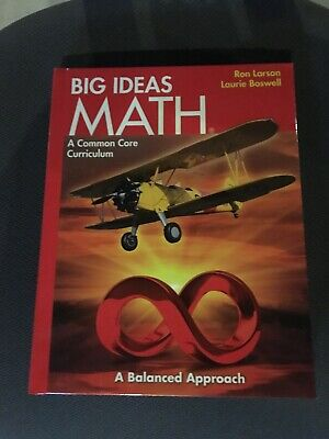 BIG IDEAS MATH Accelerated A Common Core Curriculum Student