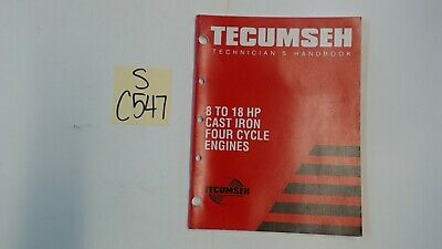 Tecumseh OEM 691462A Technician's Handbook for 8 to 18 HP Cast Iron 4-Cycle
