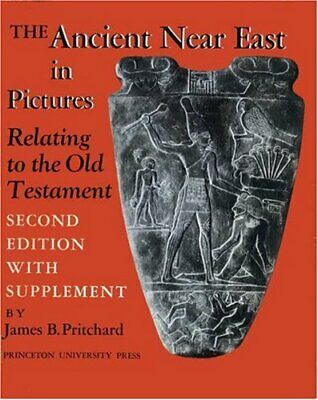 Ancient Near East in Pictures Relating to the Old Testament. With Supplement