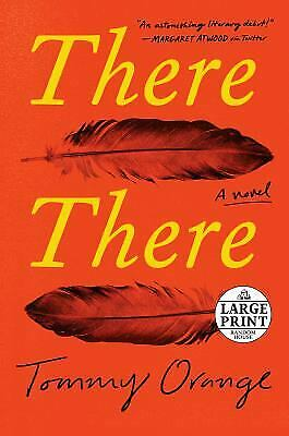 There There : A Novel by Tommy Orange