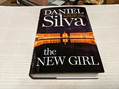 The New Girl by Daniel Silva (2019, Hardcover) SIGNED 1st/1st