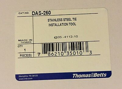 New! Thomas & Betts DAS-250 Stainless Steel Tie Installation Tool