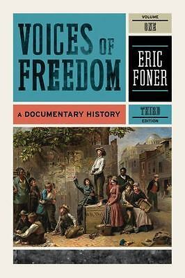 Voices of Freedom : A Documentary History (2010, Paperback)