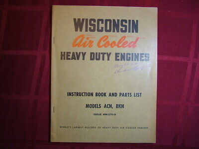 Vintage Original Wisconsin Air Cooled Engine Instruction Book & Parts List Manua