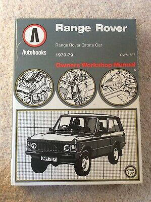 Autobooks  RANGE ROVER 1970 - 1979  Owners workshop Manual