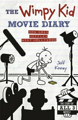 The Wimpy Kid Movie Diary: How Greg Heffley Went Hollywood (D New Hardcover Book