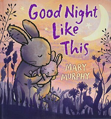 GOOD NIGHT LIKE This by Mary Murphy (English) Hardcover Book Free