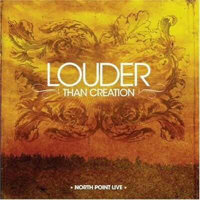 North Point Live: Louder Than Creation - North Point Worship Band - CD 2007-12-0