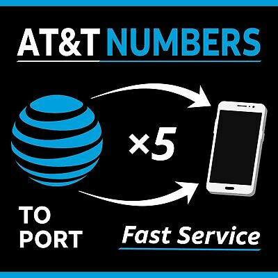 5 AT&T Numbers to Port - Fast Service Same Day - Any Area Code