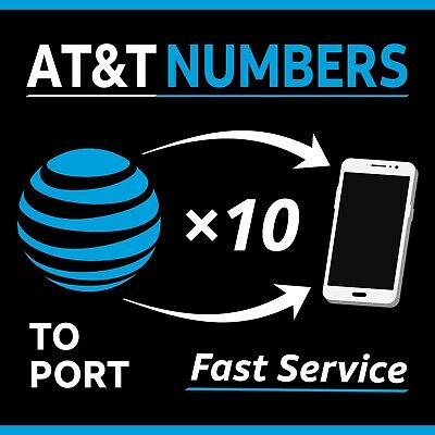10 AT&T Port Numbers - Fast Same Day Service - 10 lines to port - Any Area Code