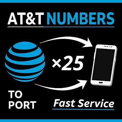25 AT&T Numbers for port - Same Day Processing - Any Area Code | 25 number lot